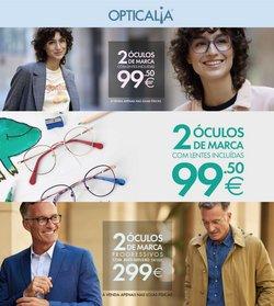 Ofertas de Óticas no folheto Opticalia (  5 dias mais)