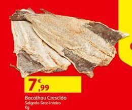 Oferta de Bacalhau salgado por 7,99€