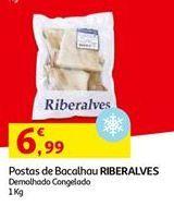 Oferta de Posta de bacalhau Riberalves por 6,99€