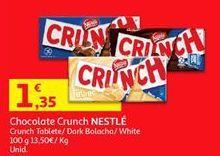 Oferta de Chocolates Crunch por 1,35€
