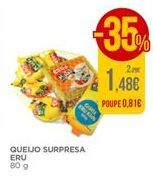 Oferta de Queijos Eru por 1,48€