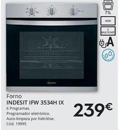 Oferta de Forno Indesit por 239€