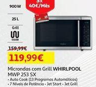 Oferta de Microondas com grill Whirlpool por 119,99€