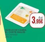 Oferta de Queijo de cabra El Corte Inglés por 3,95€