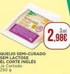 Oferta de Queijo semi-curado sem lactose El Corte Inglés por 2,98€