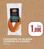 Oferta de Farinheira da guarda Fumeiros da Guarda por 1,69€